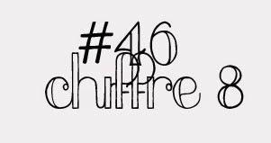 #46chiffre8